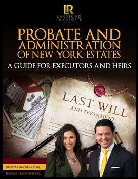 Probate and Administration of New York Estates: A Guide for Executors and Heirs